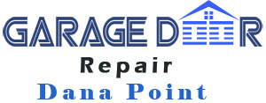 Garage Door Repair Dana Point, CA